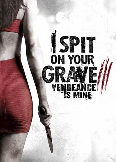 I-Spit-on-Your-Grave-Vengeance-is-Mine-cover