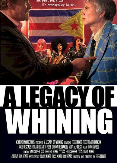 a-legacy-of-whining-2016-cover