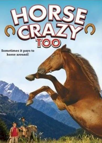 Horse Crazy 2 The Legend of Grizzly Mountain (2010) poster