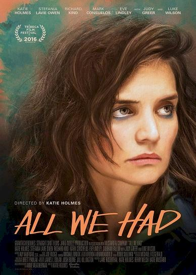All We Had (2016) cover