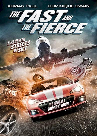 The Fast and the Fierce (2017) cover