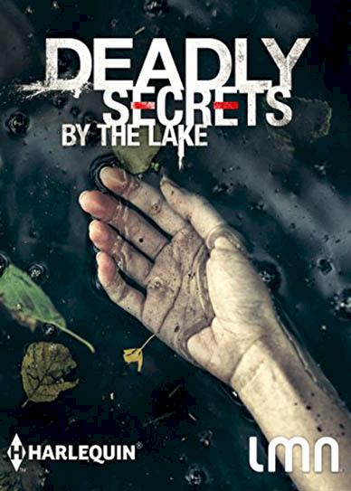 Deadly-Secrets-By-The-Lake-(2017)-cover
