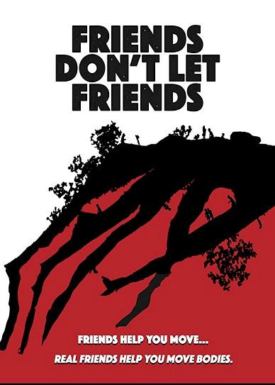 Friends Don't Let Friends (2017) cvr