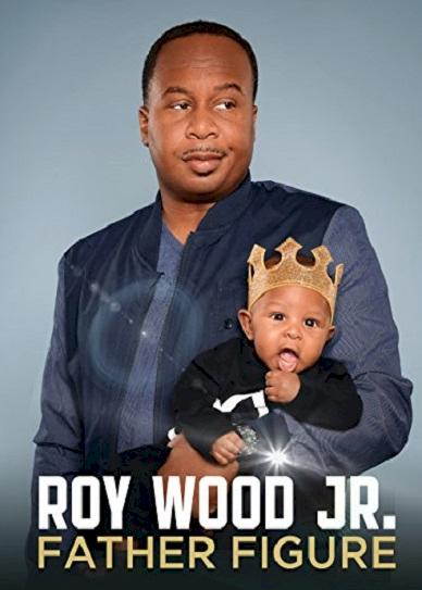 Roy Wood Jr.- Father Figure (2017) cvr