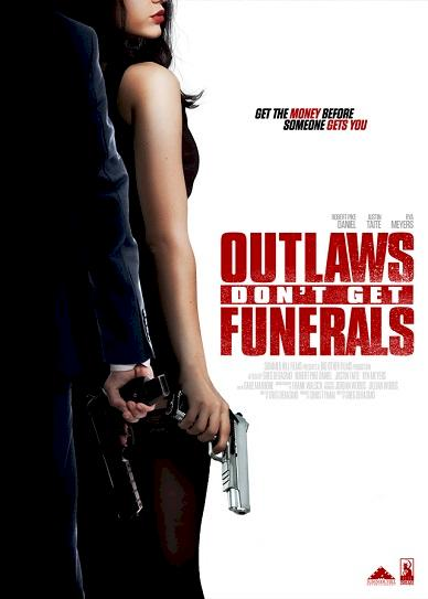 Outlaws Don't Get Funerals Cover