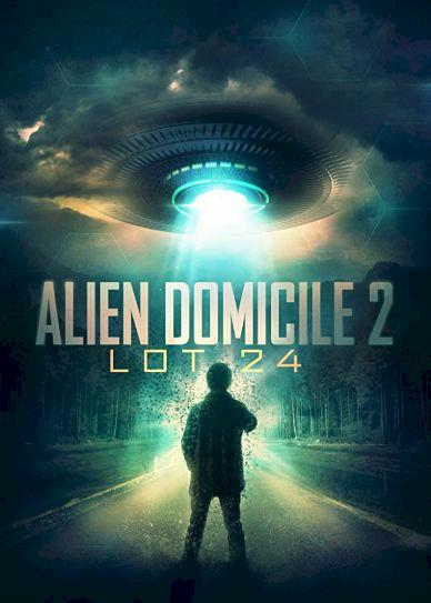 Alien Domicile 2: Lot 24 Cover