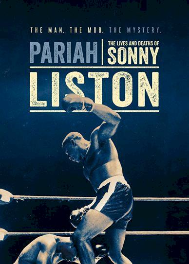 Pariah: The Lives and Deaths of Sonny Liston Cover